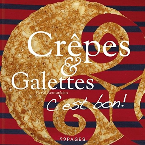 Ti Breizh cookbook, Crepes and Galettes